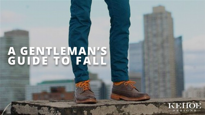 A Gentleman's Guide to Fall